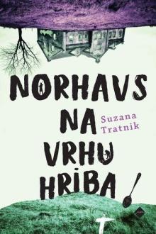 Norhavs na vrhu hriba; Elek... (naslovnica)