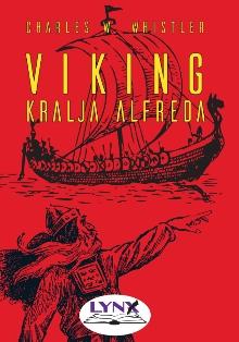 Viking kralja Alfreda; King... (naslovnica)