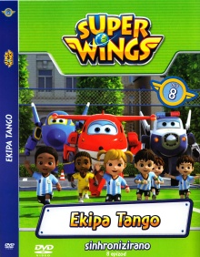 Super wings. DVD 8,Ekipa Ta... (naslovnica)