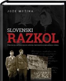 Slovenski razkol : okupacij... (naslovnica)